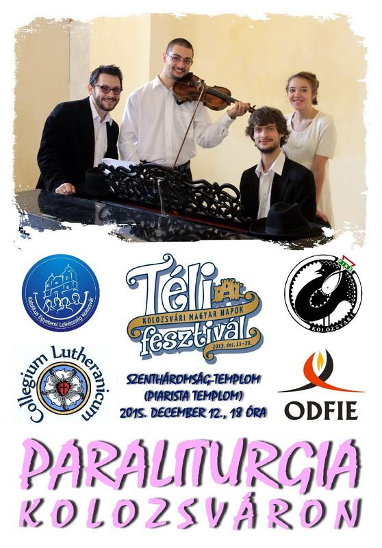 Paraliturgia Kolozsváron - KMN Téli Fesztivál